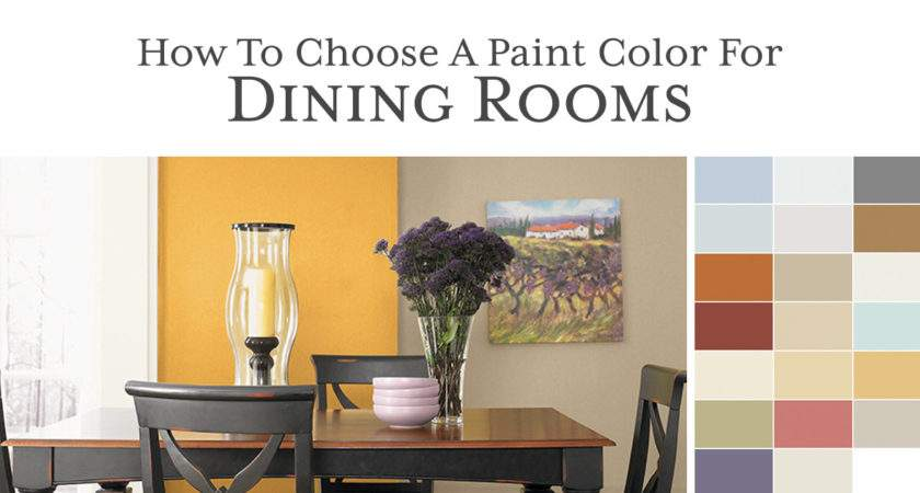 Choose Paint Color Dining Room Most Popular