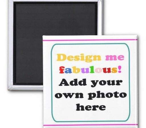 Create Your Own Refrigerator Magnet Zazzle