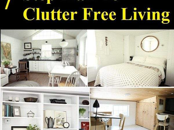 Step Plan Clutter Living Home Life Tips
