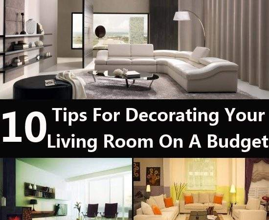 Tips Decorating Your Living Room Budget